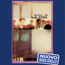 """LA CRUS """" DENTRO ME """" MUSICASSETTA NUOVA DI NEGOZIO"""