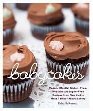 BabyCakes: Vegan, (Mostly) Gluten-Free, and (Mostly) Sugar-Free Recipes from Ne