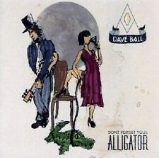 Dave Ball Don't Forget Your Alligator CD NEW SEALED 2012 Procol Harum