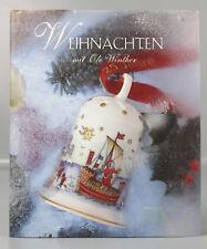 Weihnachtsbuch Buch der Hutschenreuther Glocken 25 Jahre Ole Winther K16-15