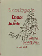 Eucalyptus: Essence of Australia - Shiel (Hardcover) Signed - Limited Edition