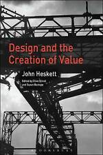 Design and the Creation of Value by John Heskett (Paperback, 2017)