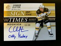 2019-20 SP Authentic Sign of the Times Rookies Inscriptions Connor Clifton /10