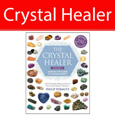 The Crystal Healer by Philip Permutt Book Volume 2:Harness the power of crystal