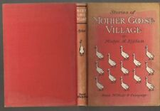 Bigham STORIES OF MOTHER GOOSE VILLAGE Rand McNally, 1903, color illustrations