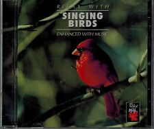 RELAX WITH - SINGING BIRDS - ENHANCED WITH MUSIC - MINT CD