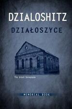 Dzialoszyce Memorial Book - An English Translation of Sefer Yizkor Shel Kehilat