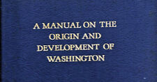 1939 Manual on the Origin and Development of Washington by H Paul Caemmerer 1st