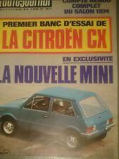L'AUTO JOURNAL 1974 18 CITROEN CX 2000 SALON GP DU CANADA BOL D'OR 504 COUPE V6