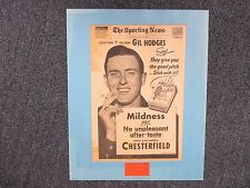 GIL  HODGES(Died-'72)Signed Ticket-- w/16 x 20  Display w/1951 Chesterfield  Ad