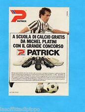 TOP986-PUBBLICITA'/ADVERTISING-1986- PATRICK SCARPE CALCIO e MICHEL PLATINI