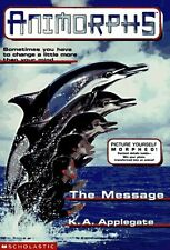 The Message (Animorphs #4) by K.A. Applegate