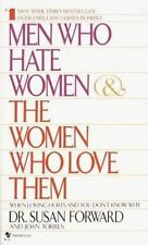 Men Who Hate Women and the Women Who Love Them: When Loving Hurts And-ExLibrary