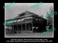 OLD 6 X 4 HISTORIC PHOTO GULF OIL COMPANY OFFICE, PORT ARTHUR TEXAS c1900