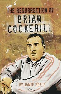 The Resurrection: Brian Cockerill by Jamie Boyle (Paperback)
