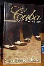 Cuba: A Different Story, Forgotten History 1762-2004, Rare