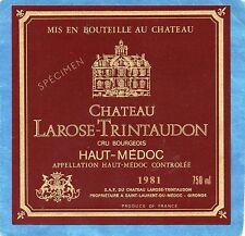 HAUT MEDOC CRU BOURGEOIS ETIQUETTE CHATEAU LAROSE TRINTAUDON 1981RARE§10/08§