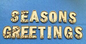 Seasons Greetings 3D Alphabet Letter Sign Plaque Craft Blanks