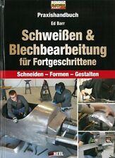 Barr: Praxis-Handbuch Schweißen & Blechbearbeitung Reparaturanleitung/Karosserie