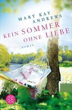Kein Sommer ohne Liebe ► Mary Kay Andrews (2016, Taschenbuch)  ►►►UNGELESEN