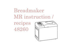 User manual for Morphy Richards breadmaker 48260,  24 pages