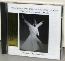 WATER LILY GOLD CD WLA-ES-50-CD: MEVLEVI Ceremonial Music Face of GOD 1995 SEALD