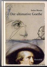 Der ultimative Goethe v. Stefan Blessin 9783897574656