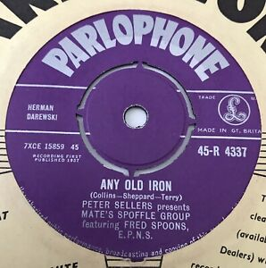 """MATE'S SPOFFLE GROUP (Peter Sellers) - 1957 - """"ANY OLD IRON"""" - R4337 *EX*"""