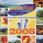 CD Grand Prix der Volksmusik Deutsche Vorentscheidung 2008 (Die Schäfer)