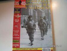 **g 39/45 magazine n°92 Opération Varsity / Opérations fortitude et Neptune