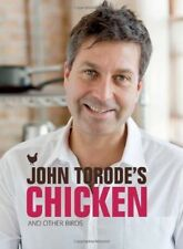 John Torode's Chicken: And Other Birds - New Book John Torode