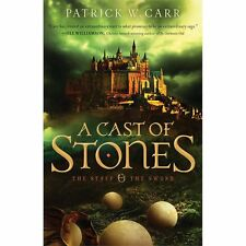The Staff and the Sword: A Cast of Stones 1 by Patrick W. Carr (2013, Paperback)