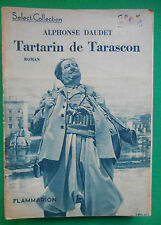 TARTARIN DE TARASCON ALPHONSE DAUDET SELECT COLLECTION N°6 1935