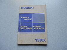 Fahrerhandbuch Suzuki TS 80 X owner´s manual manuel d´entretien