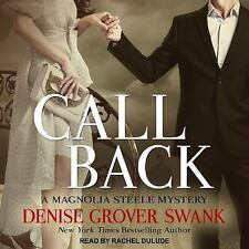 Magnolia Steele Mystery: Call Back 3 by Denise Grover Swank (2017, MP3 CD,...