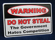 DO NOT STEAL *US MADE* Embossed Metal Tin Warning Sign -Man Cave Garage Bar Shop