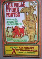 Jacques Lacarrière , Carelman, les mille et une portes objets introuvables 1973