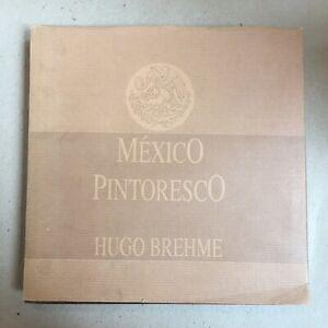 "Hugo Brehme ""Mexico Pintoresco"" 1990 Facsimile of 1923 Original - RARE!"