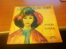 7 45 GIRI PIERO NIGIDO VIVERE / VIPERA FONOLA N.P. 1503  EX-/EX ITALY PS DST