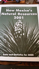 New Mexico's Natural Resources 2001 Data and Statistics for 2000