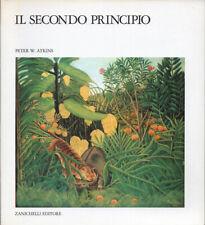 Peter W. Atkins - IL SECONDO PRINCIPIO (raro, prima edizione, 1988)