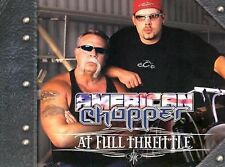 AMERICAN CHOPPER AT FULL THROTTLE by Mike Flaherty & Larry Erickson 2004