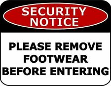 Security Notice Please Remove Footwear Before Entering Security Sign sp2379