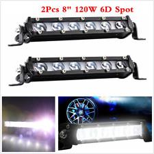 "2X 8"" 120W 6D Spot Beam Slim LED Work Light Bar Single Row Car SUV Offroad Lamps"