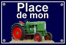 """plaque """" PLACE DE MON TRACTEUR FENDT DIESELROSS FL 24    """""""