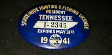 1941 Tennessee State-Wide Resident Hunting & Fishing License Button Badge Pin