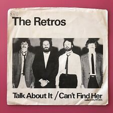 """The Retros – Talk About It / Can't Find Her 7"""" Power Pop Rock 1980 Radiant City"""