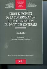 Droit européen de la consommation et uniformisation du droit des contrats