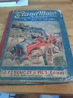 Le Grand Match de Quatre Enfants autour du Monde - J. De La Hire - 1926