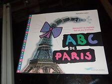 ABC de Paris : découvrir la capitale est un jeu d'enfant. Raphaëlle Aubert